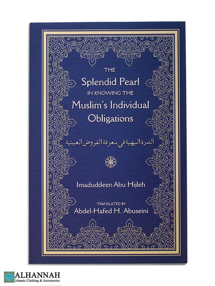 The Splendid Pearl Muslims Individual Obligations